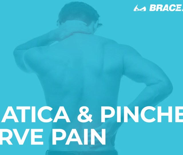 Learn About Sciatica And Pinched Nerve Pain Causes And Relief