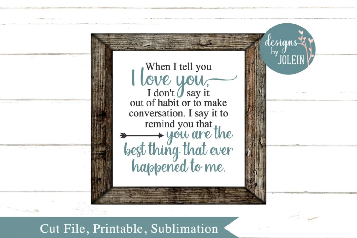 Download When I tell you I love you - SVG & Font Market
