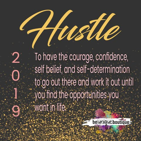 hustle, word of the year, 2019, new year, new years resolution