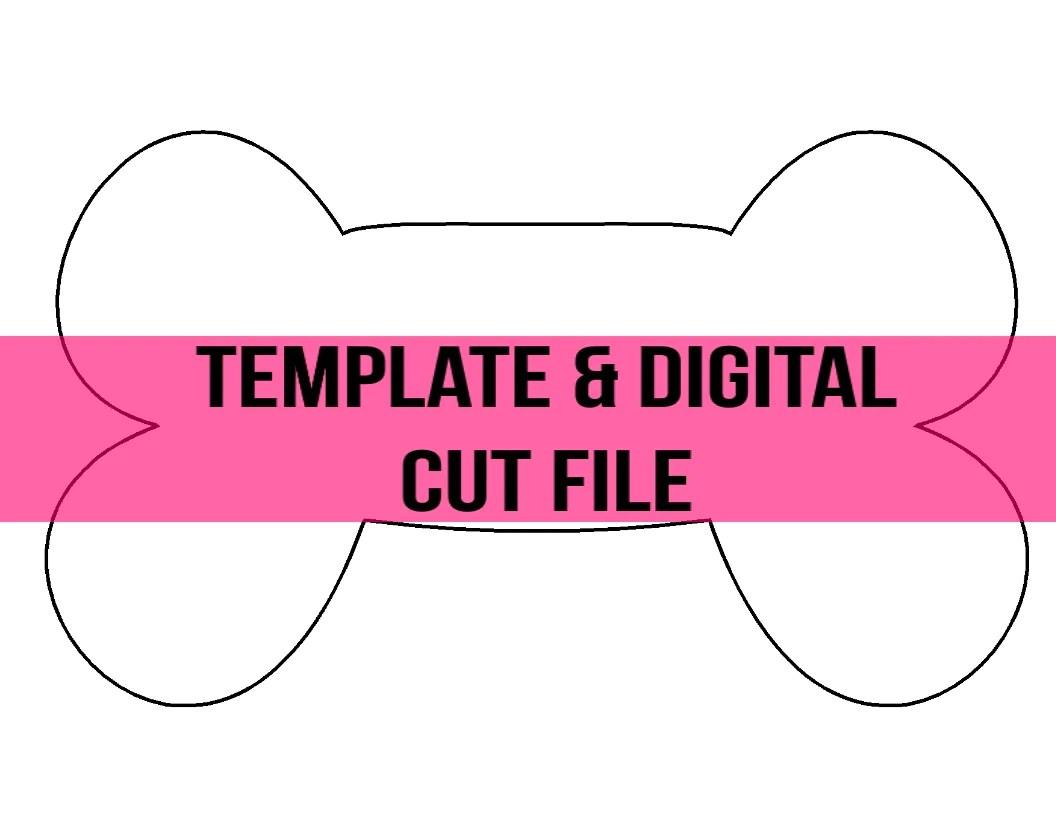 Dog Bone Template Digital Cut File Southern Adoornments Decor