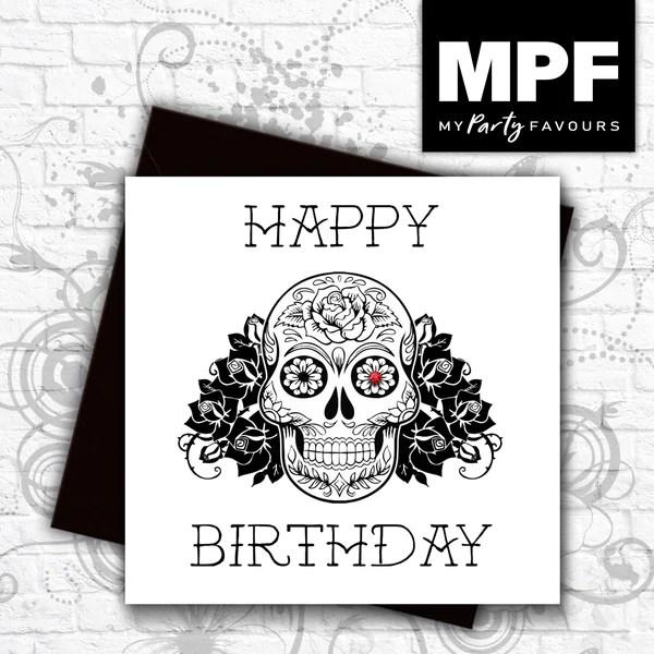 Sugar Skull Happy Birthday Hand Made Tattoo Skull Style Card My Party Favours