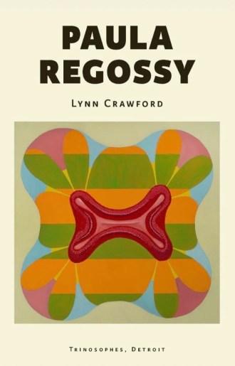 Paula Regossy by Lynn Crawford – MOCAD