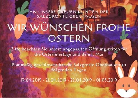 Frohe Ostern - Salzgrotte Oberhausen