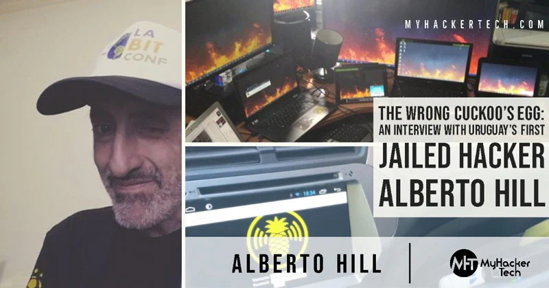 The Wrong Cuckoo's Egg An Interview with Uruguay's First Jailed Hacker Alberto Hill