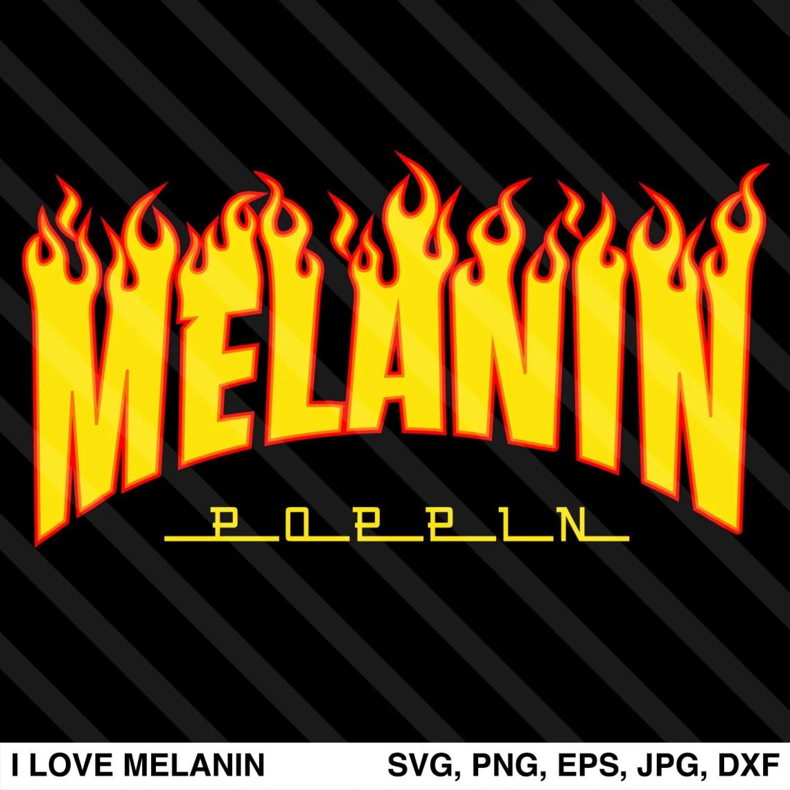 Download Melanin Poppin Fire SVG - I Love Melanin