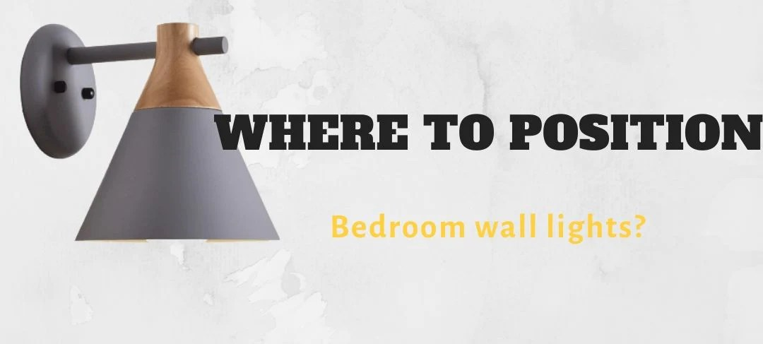 Where To Position Bedroom Wall Lights The Fancy Place