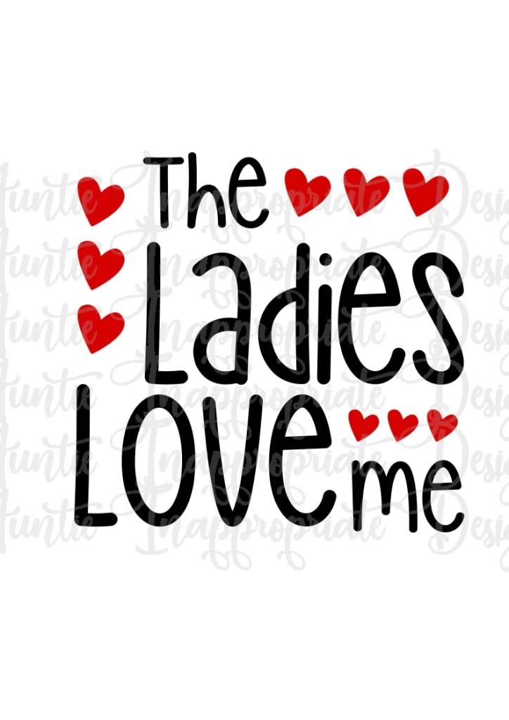 Download Ladies Love Me Valentine Digital SVG File - Auntie ...