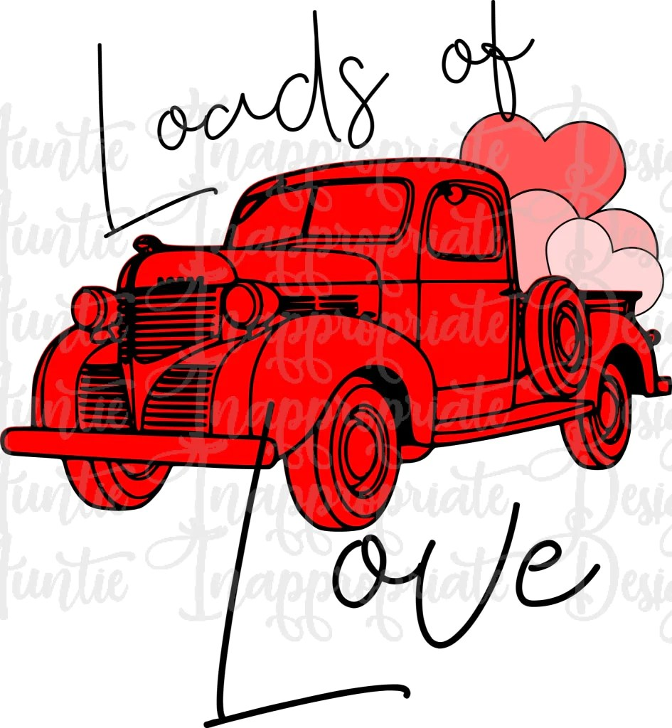 Download Loads of Love Truck Valentine Digital SVG File - Auntie ...