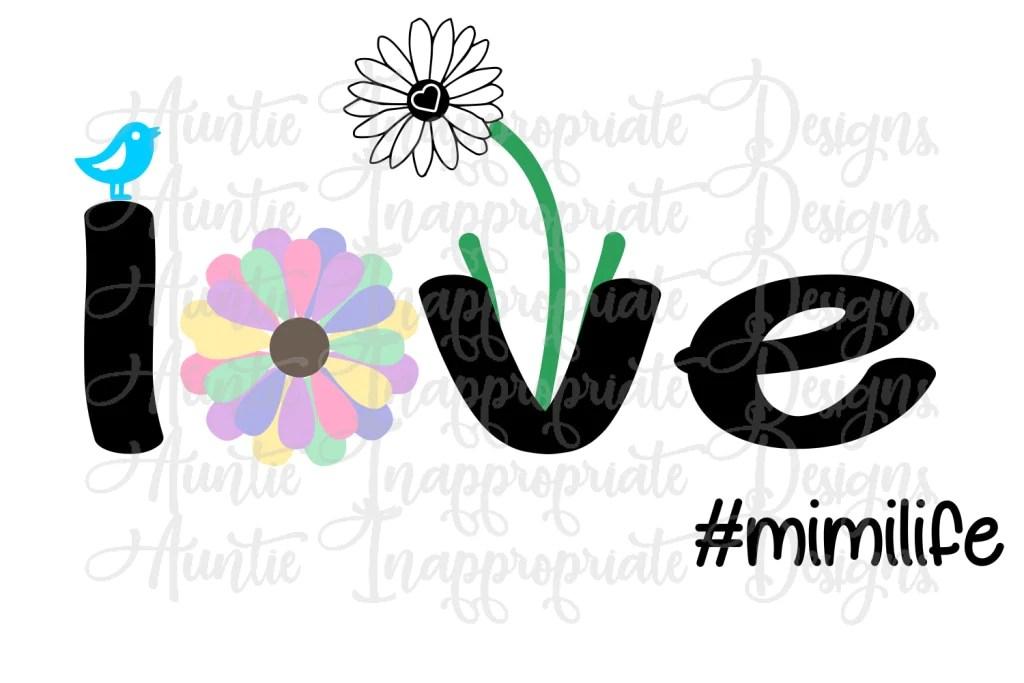 Download Mimi life daisy love Digital SVG File - Auntie ...