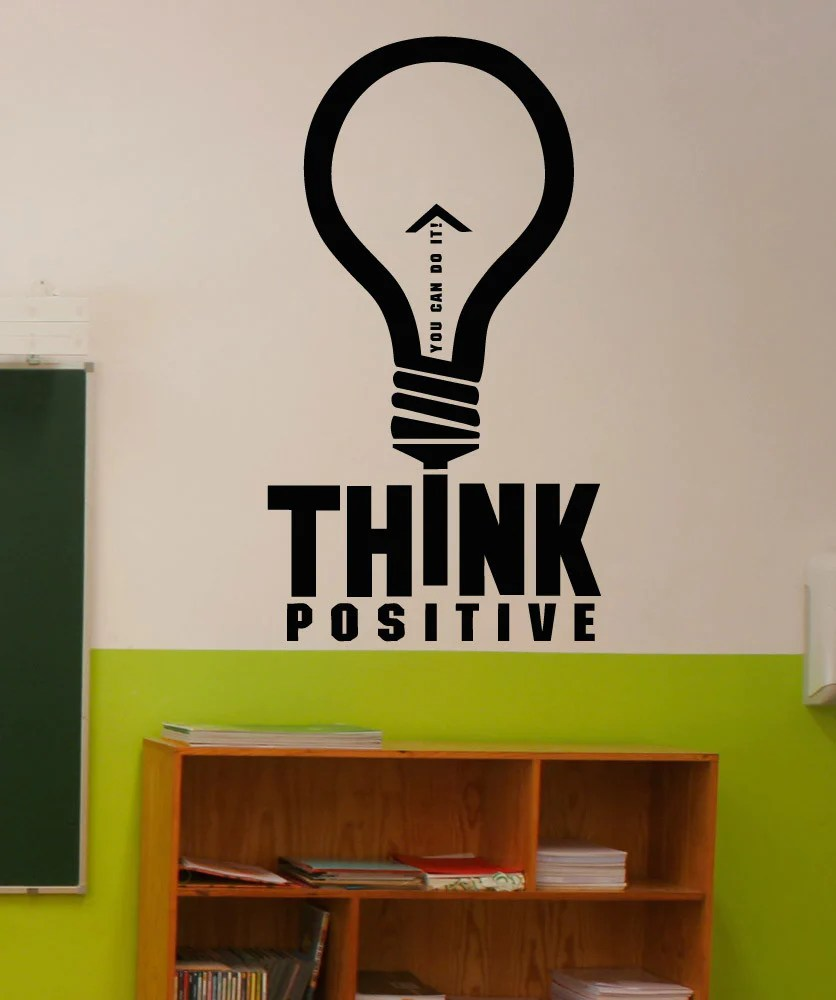 Think Positive You Can Do It Quote Vinyl Wall Decal Sticker 5296