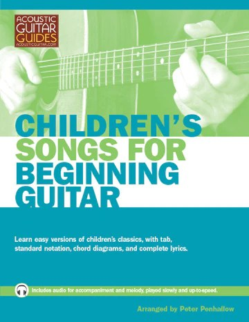 """Book cover for """"Children's Songs for Beginning Guitar"""" arranged by Peter Penhallow"""