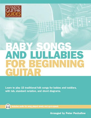 """Book cover for """"Baby Songs and Lullabies for Beginning Guitar"""" arranged by Peter Penhallow"""