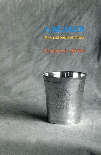 A Beaker - Caroline Knox