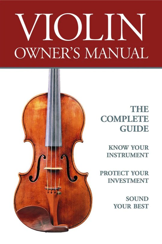 """Book cover for """"Violin Owner's Manual: the complete guide"""""""