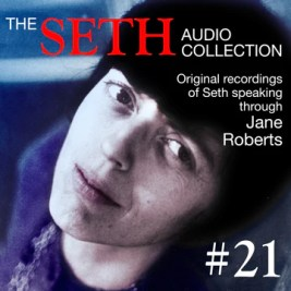 Jane Roberts – Seth MP3 21 – Digital Download – Seth Session & Transcript