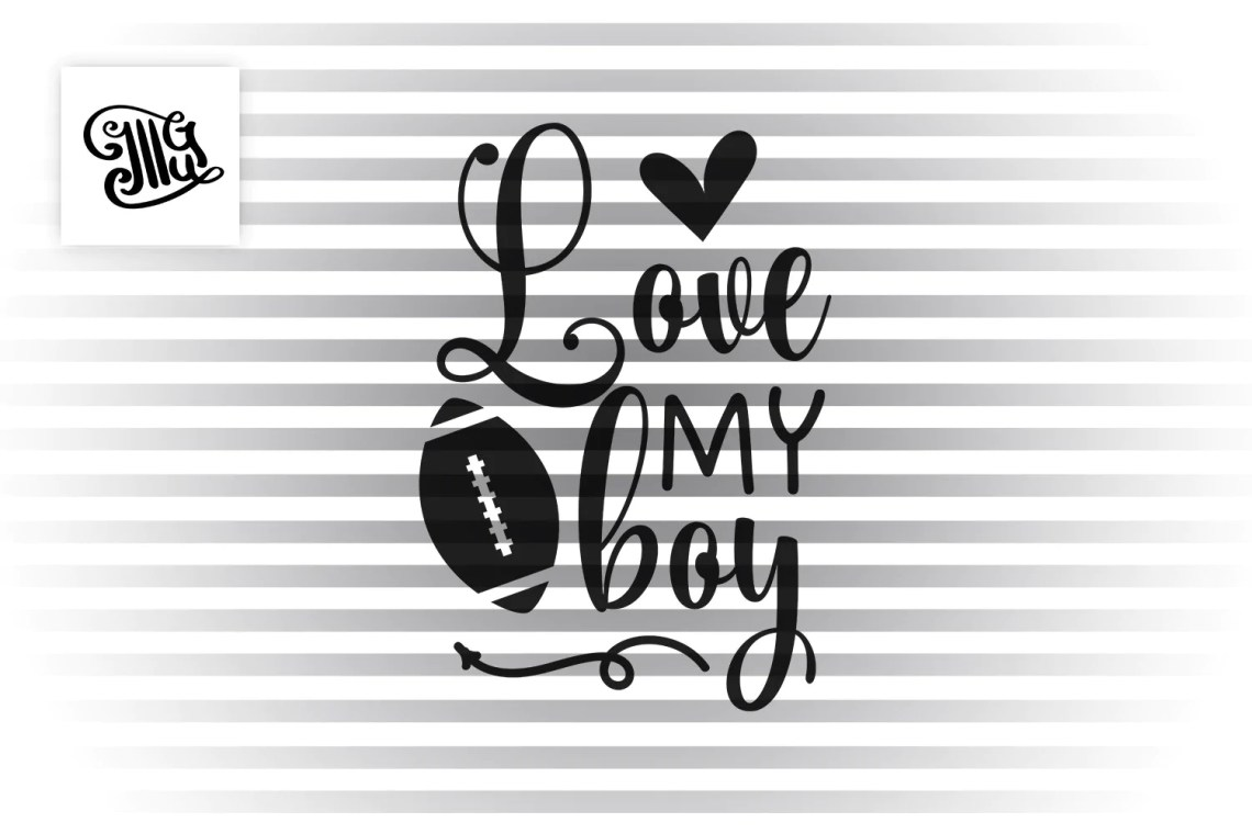 Download Love my boy SVG, football ball svg, football svg, football ...