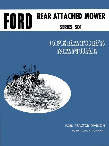 Ford Rear Attached Mower Series 501  Operator's Manual