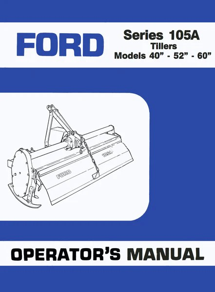 Ford Series 105A Tillers  Operator's Manual