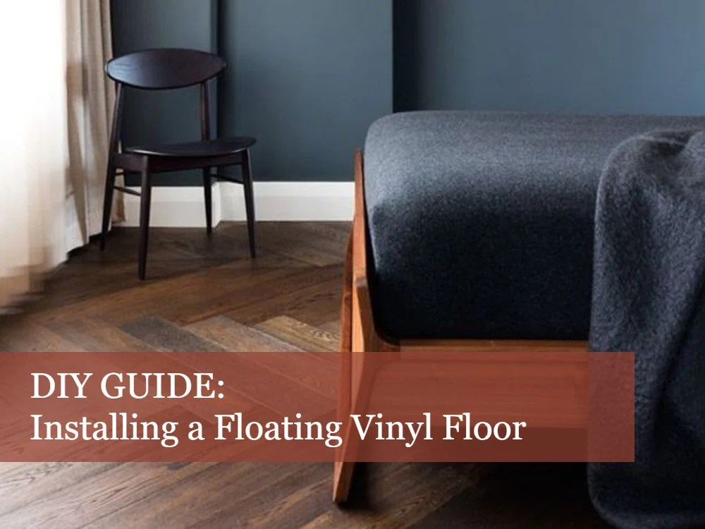 Diy Guide How To Install A Floating Vinyl Floor The Good Guys