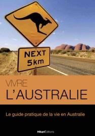 vivre australie Guide de Voyage Australie