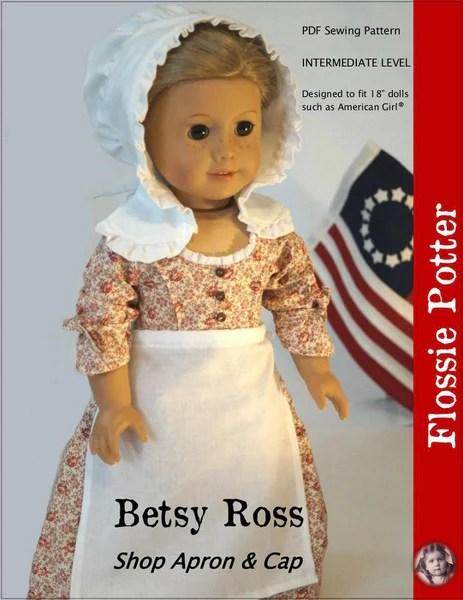 Flossie Potter Betsy Ross Shop Apron Amp Cap Doll Clothes