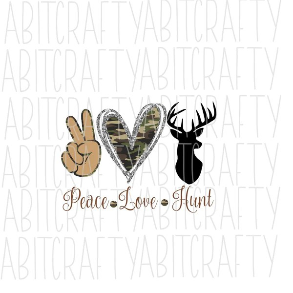 Download Peace, Love, Hunt svg, png, sublimation, digital download