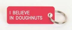 I BELIEVE IN DOUGHNUTS