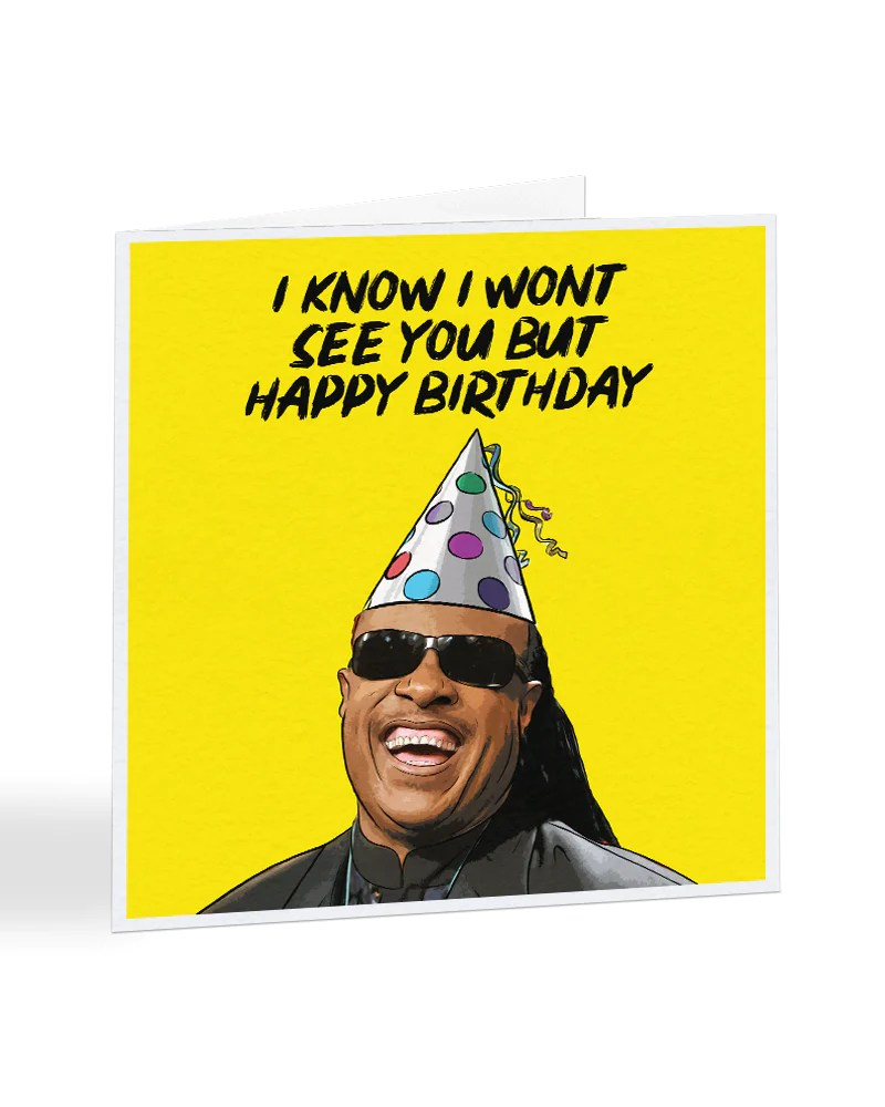 Stevie Wonder I Know I Won T See You But Birthday Greetings Card Everything Funky