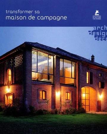 TRANSFORMER SA MAISON DE CAMPAGNE