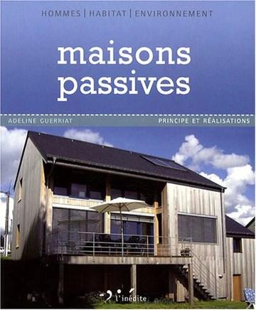 Maisons passives : Principe et réalisations