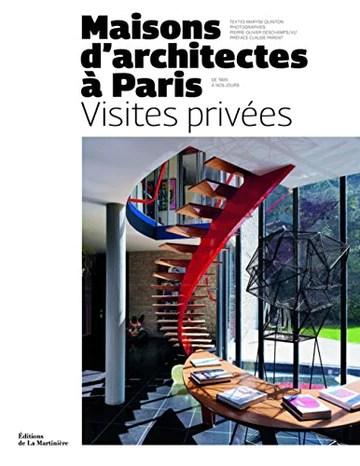 Maisons d'architectes à Paris, visites privées : De 1920 à nos jours