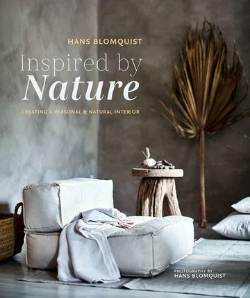 Inspired by Nature: Creating a personal and natural interior