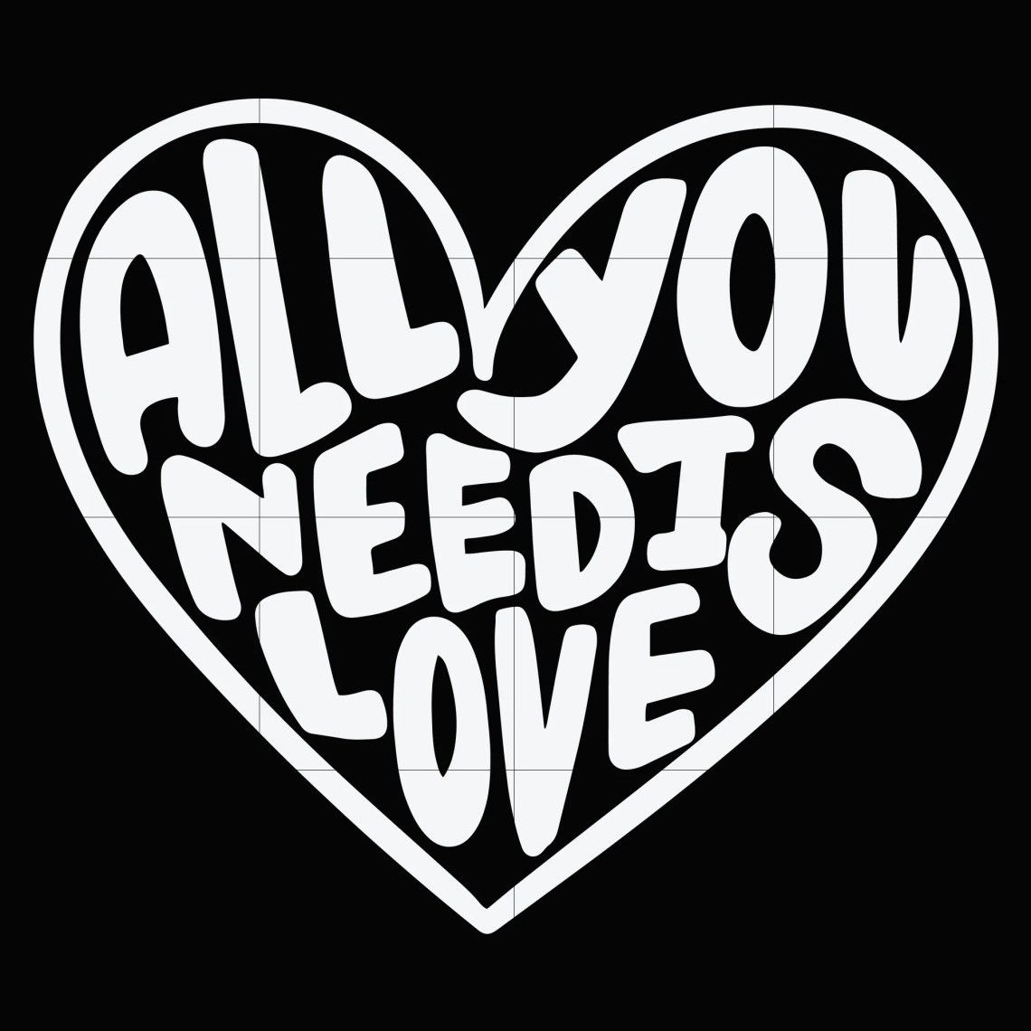 Download All you need is love svg, Valentine Svg, Love Svg ...