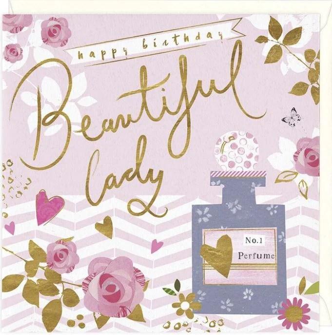 Happy Birthday Beautiful Lady Greetings Card