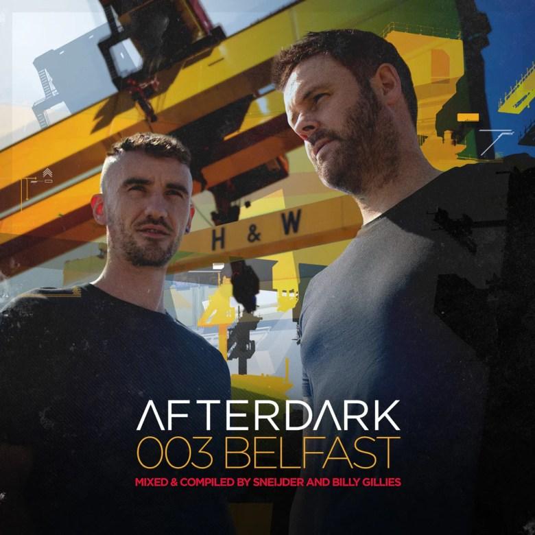 Sneijder & Billy Gillies Afterdark 003 Belfast