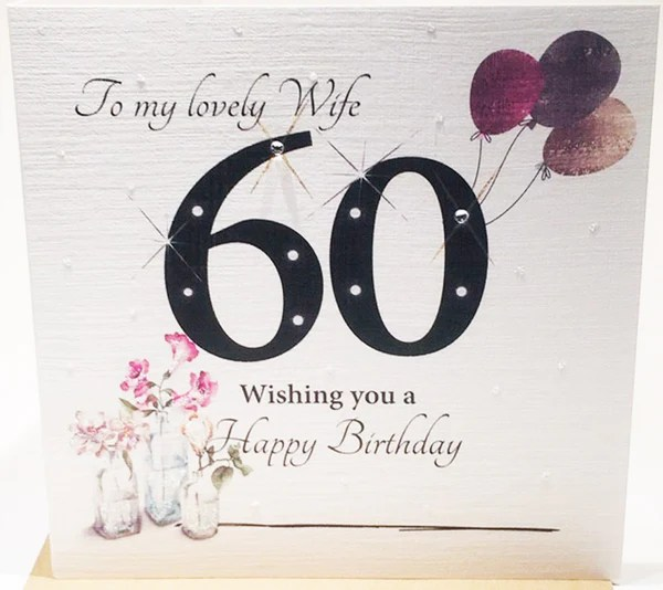 60th Birthday Card Wife 60th Birthday Card For Wife 60th Birthday Card For Wife Uk 60th Birthday Card Wife Uk 60th Birthday Cards 60th Card Wife 60th Cards For Wife Card For
