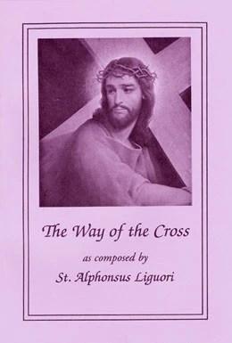 The Way Of Cross St Alphonsus Liguori Large Print St