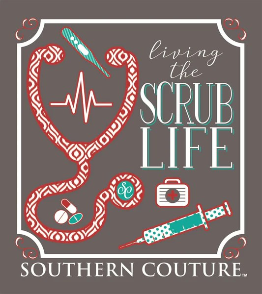 Southern Couture Preppy Living The Scrub Life Nurse T
