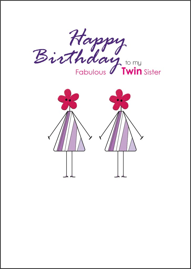Happy Birthday Card To My Twin Sister Twinny Things