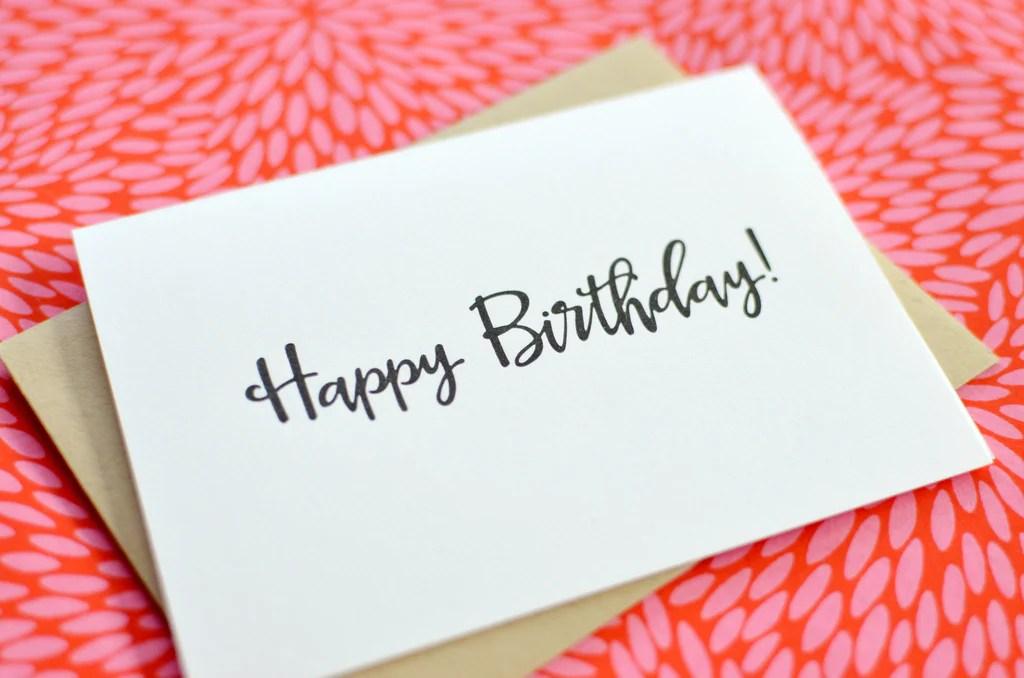 Letterpress Happy Birthday Calligraphy Greeting Card