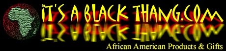 It's A Black Thang.com - Affiliate Program
