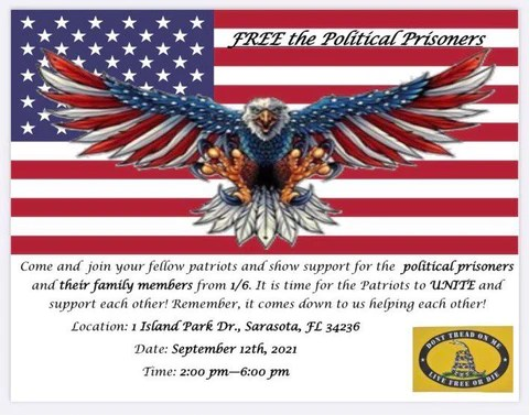 FREE THE POLITIAL PRISONERS Rally Sunday September 12th from 2pm to 6pm at 1 Island Park Dr in Sarssota, FL!!