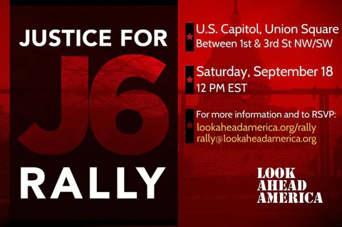 """CAPP and LAA will be co-Hosting """"Justice For J6"""" Rally in Washington DC on September 18th at 12pm on the West Lawn of the US Capitol Building!"""