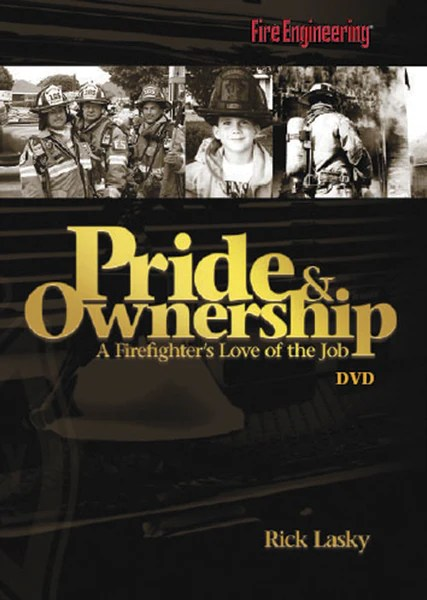 Pride Amp Ownership A Firefighter S Love Of The Job Dvd