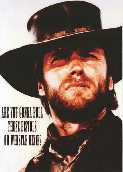 outlaw josey wales movie quote poster 24x33 bananaroad