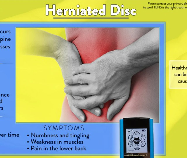 Herniated Disc Pinched Nerve Bulging Disc Info Graphic Tens Unit