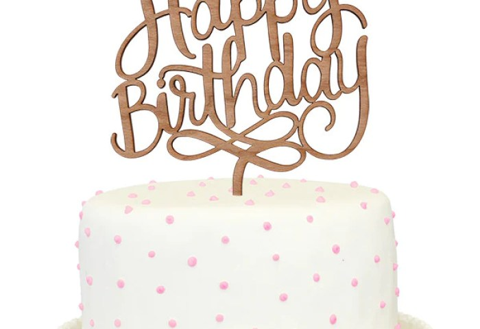 Happy Birthday Cake Topper Alexis Mattox Design