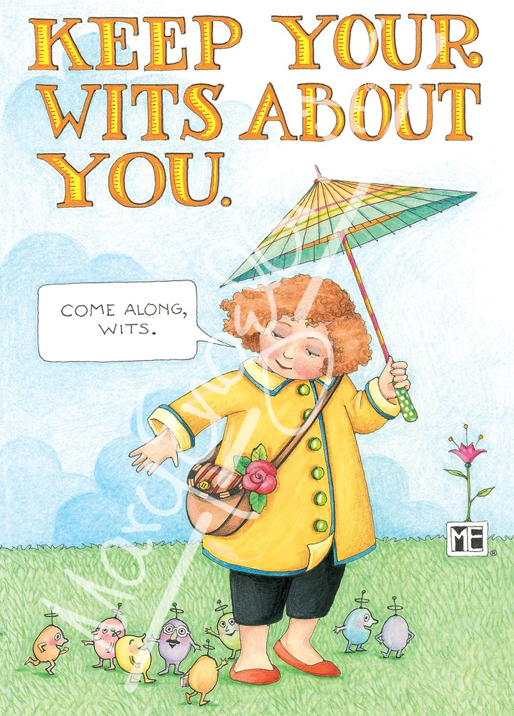 Keep Your Wits About You Greeting Card Mary Engelbreit