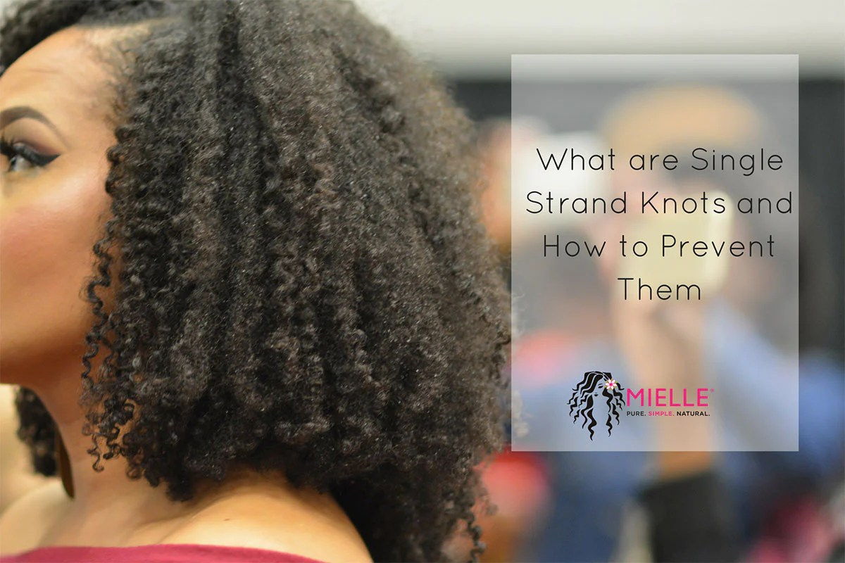 Hair Care Tips What Are Single Strand Knots And How Do