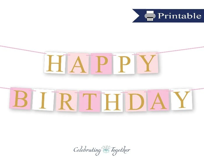 Printable Pink And Gold Happy Birthday Banner Diy Party Decorations Celebrating Together